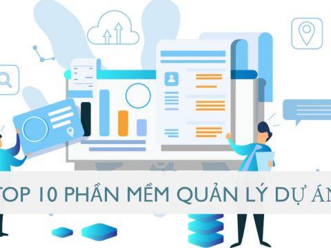 Top 10 phần mềm quản lý dự án